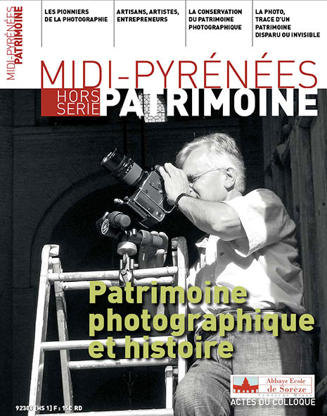 Magazine Midi-Pyrénées Patrimoine – Patrimoine photographique et historique