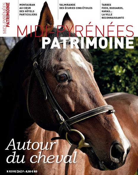 Magazine Midi-Pyrénées Patrimoine - Autour du cheval