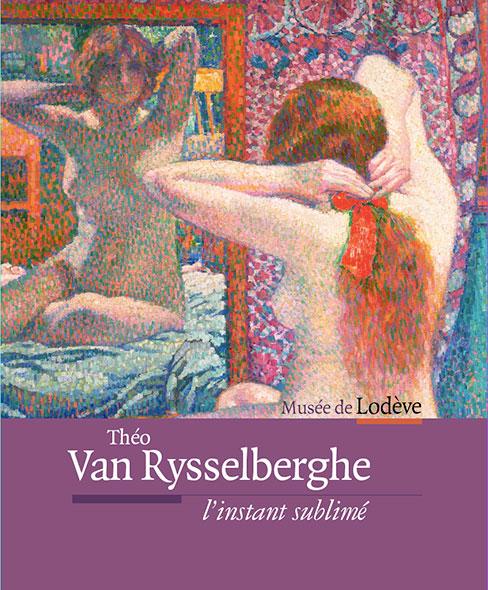 L'instant sublimé - Théo Van Rysselberghe