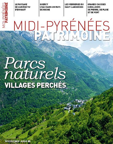 Magazine Midi-Pyrénées Patrimoine - Parcs naturels villages perchés