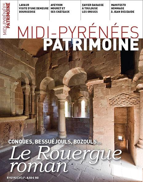 Magazine Midi-Pyrénées Patrimoine – Conques, Bessuéjouls, Bozouls… Le Rouergue romain