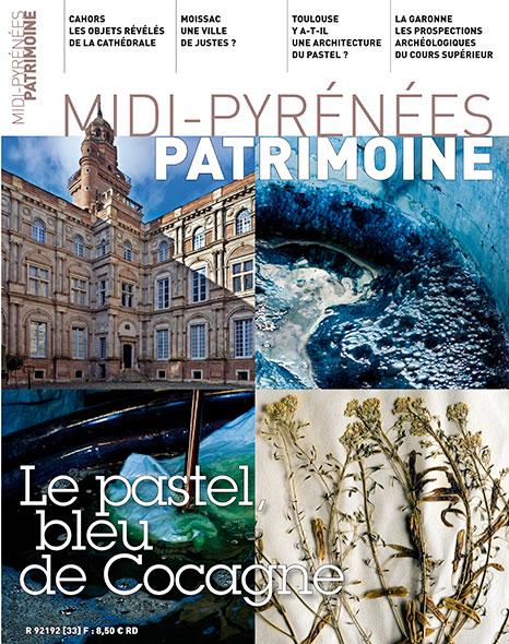 Magazine Midi-Pyrénées Patrimoine - Le pastel, bleu de cocagne