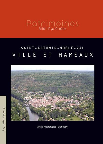 Saint-Antonin-Noble-Val Ville et Hameaux - Alexia Aleyrangues et Diane Joy