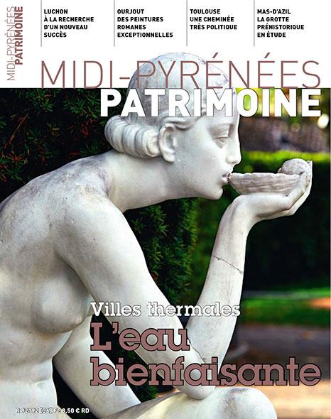 Magazine Midi-Pyrénées Patrimoine - Villes thermales, l'eau bienfaisante