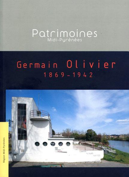 Germain Olivier 1869-1942 - Odile Foucaud et Emmanuel Moureau.