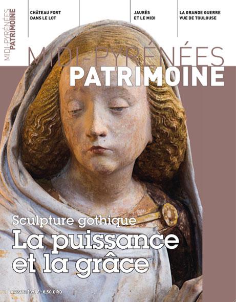 Magazine Midi-Pyrénées Patrimoine - Sculpture gothique la puissance et la grâce