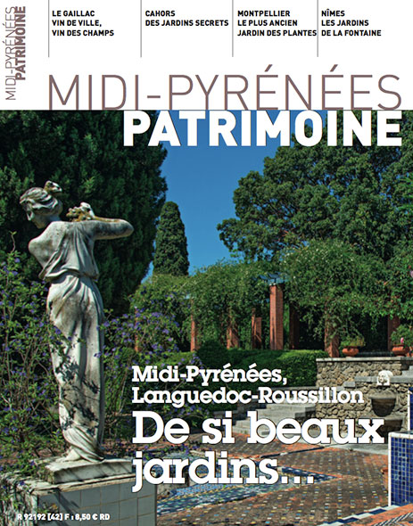 Magazine Midi-Pyrénées Patrimoine - Midi-Pyrénées Languedoc-Roussillon de si beaux jardins