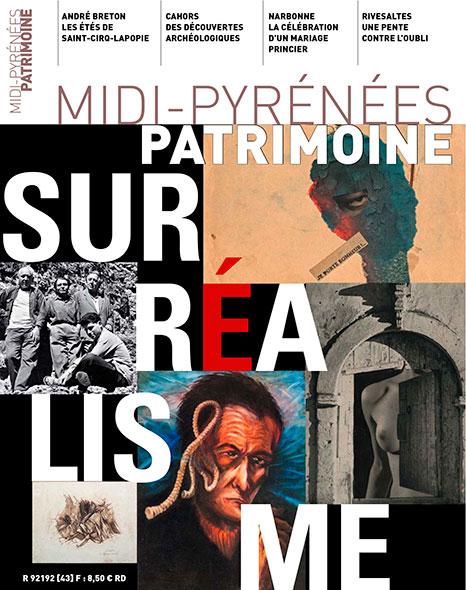 Magazine Midi-Pyrénées Patrimoine - Le surréalisme