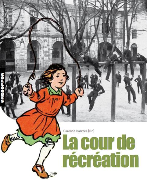 La cour de récréation - Caroline Barrera