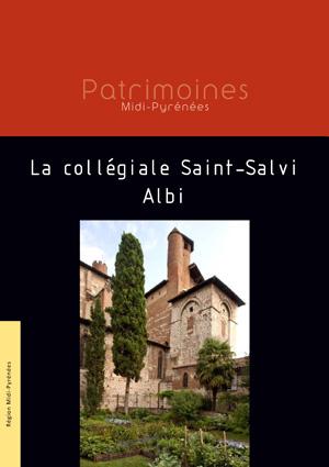 La collegiale Saint Salvi Albi - Région Midi-Pyrénées