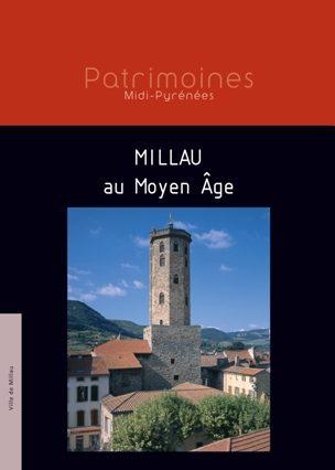Millau au Moyen Âge - Françoise Galés