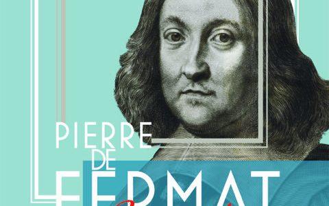 Pierre de Fermat de moins en moins énigmatique, de plus en plus étudié